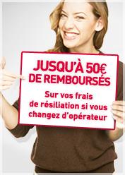 jusqu'a 50 euros de remboursés sur vos frais de résiliation si vous changez d'opérateur