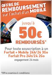 Offre de remboursement jusqu'à 50 euros remboursés sur les mobiles sélectionnés avec un forfait + mobile 24h/24 3Go ou forfait Pro 2Go. Offre soumise à conditions