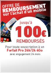 Offre de remboursement jusqu'à 100 euros remboursés sur les mobiles sélectionnés avec un forfait + mobile 24h/24 5Go ou forfait Pro 4Go. Offre soumise à conditions