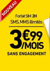 forfait sim 3,99/mois sms, MMs illimités à 3,99€ sans engagement.