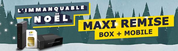 Maxi remise Box + Mobile